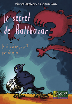 LE SECRET DE BALTHAZAR