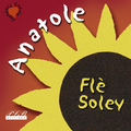 ANATOLE FLE SOLEY